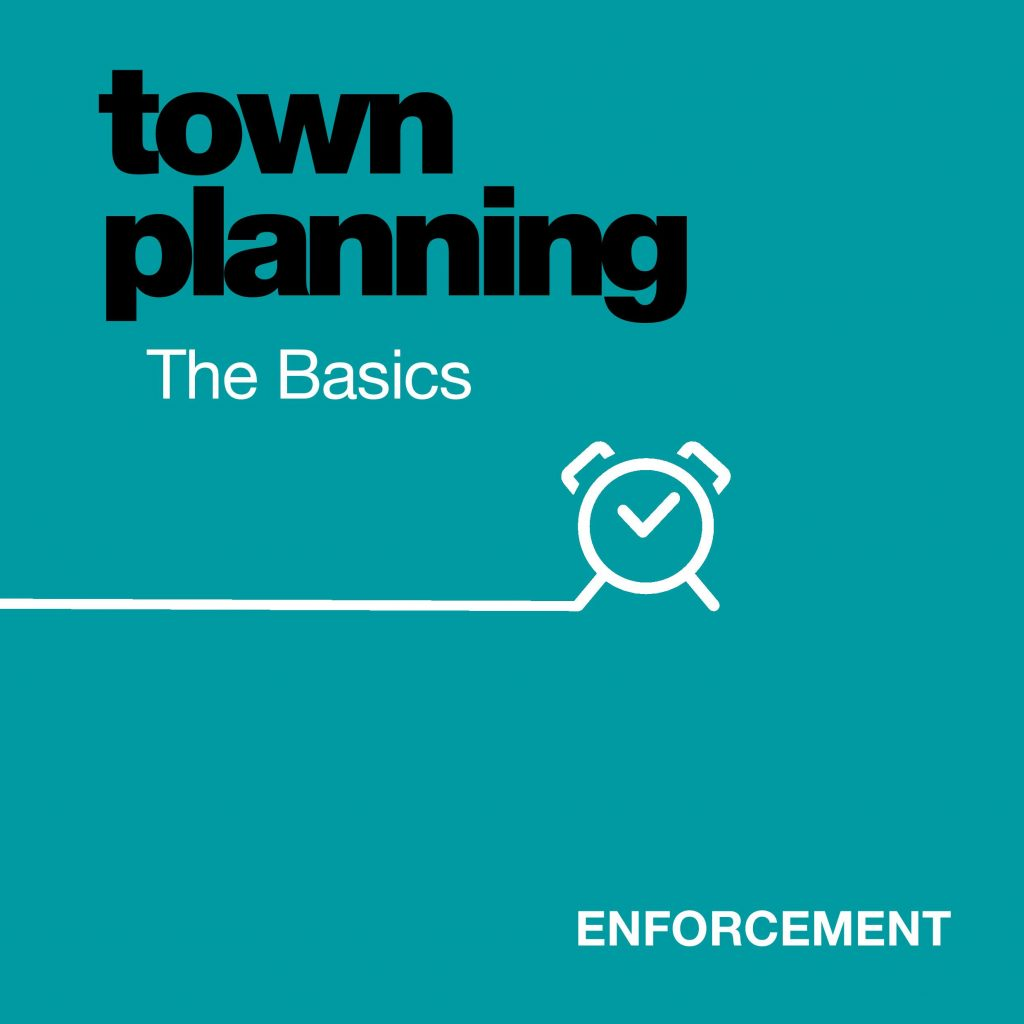 Know yur options with Planning Enforcement
