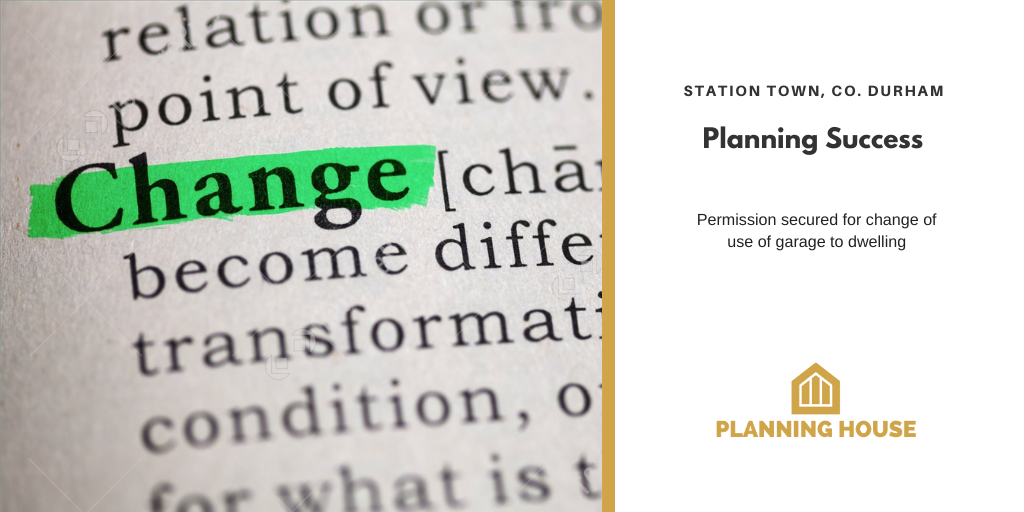 Planning Success – Change of Use to residential, Co. Durham