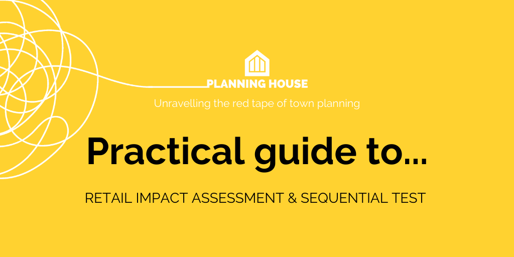 A Practical Guide to Retail Impact Assessment & Sequential Test