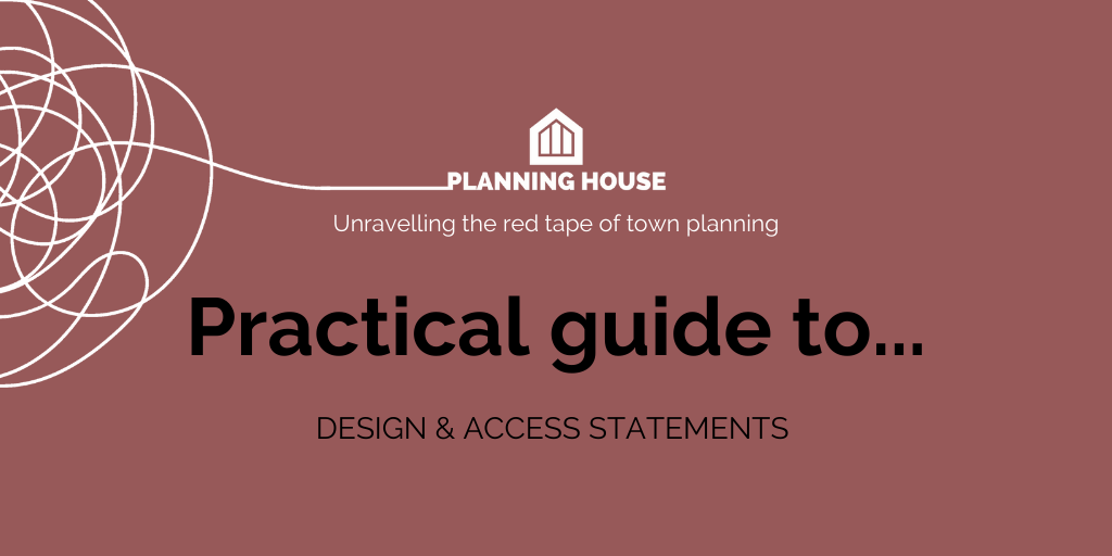 Practical Guide – Design & Access Statement